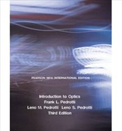 Introduction to Optics 3e PNIE - Pedrotti, Frank L.