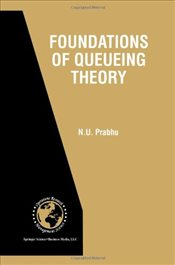 Foundations of Queueing Theory - Prabhu, N. U.