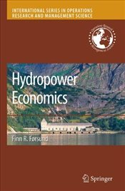 Hydropower Economics : International Series in Operations Research & Management Science - Forsund, Finn R.