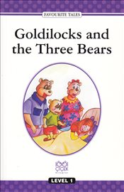 Goldilocks and the Three Bears : Level 1 - Baum, L. Frank