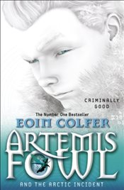 Artemis Fowl : The Arctic Incident - Colfer, Eoin