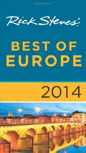 Rick Steves Best of Europe 2014 - Steves, Rick