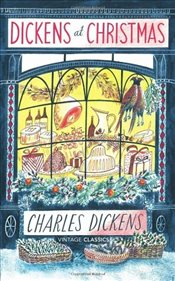 Dickens at Christmas - Dickens, Charles