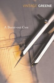 Burnt-out Case - Greene, Graham