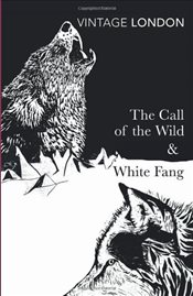 Call of the Wild and White Fang - London, Jack