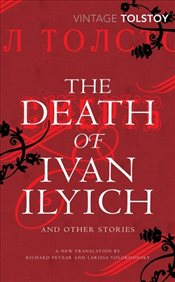 Death of Ivan Ilyich and Other Stories - Tolstoy, Lev Nikolayeviç