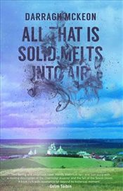 All That is Solid Melts into Air - McKeon, Darragh