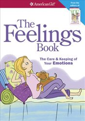 Feelings Book : The Care and Keeping of Your Emotions, Revised Edition - Madison, Lynda