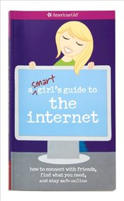 Smart Girls Guide to the Internet - Cindrich, Sharon Miller