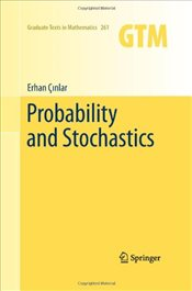 Probability and Stochastics (Graduate Texts in Mathematics) - Çınlar, Erhan