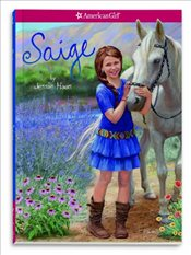 Saige (American Girl of the Year) - Haas, Jessie