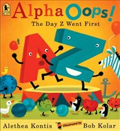 Alphaoops : The Day Z Went First - Kontis, Alethea