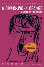 Clockwork Orange : Restored Text - Burgess, Anthony