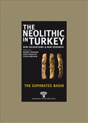 Neolithic in Turkey 2 : The Euphrates Basin - Özdoğan, Mehmet