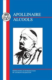Alcools (French Texts) - Apollinaire, Guillaume