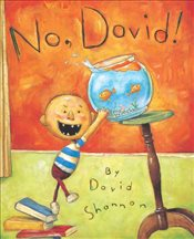 No, David! : Caldecott Honor Book - Shannon, David
