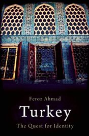Turkey : Quest for Identity - Ahmad, Feroz