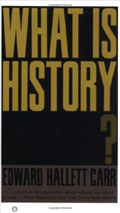 What is History?  - Carr, Edward Hallett