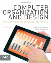 Computer Organization and Design 5e : The Hardware/Software Interface  - Patterson, David A.