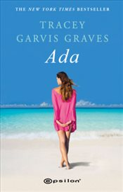 Ada - Graves, Tracey Garvis