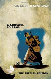 Farewell to Arms : Special Edition - Hemingway, Ernest