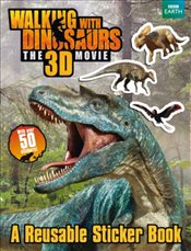 Walking with Dinosaurs : A Reusable Sticker Book  -