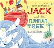 Jack and the Flumflum Tree - Donaldson, Julia