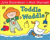 Toddle Waddle - Donaldson, Julia