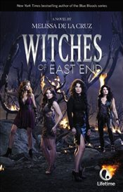 Witches of East End : Media Tie-In - De la Cruz, Melissa