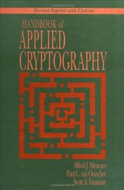 Handbook of Applied Cryptography (Discrete Mathematics and Its Applications) - Menezes, A. J.