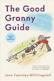 Good Granny Guide - Fearnley-Whittingstall, Jane