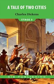 Tale of The Cities - Stage 3 - Dickens, Charles