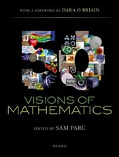 50 Visions of Mathematics - Parc, Sam