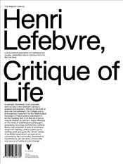 Critique of Everyday Life : One-Volume Edition - Lefebvre, Henri