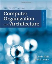 Essentials of Computer Organization and Architecture - Null, Linda