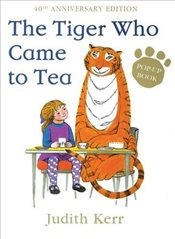 Tiger Who Came to Tea : Pop Up Book - Kerr, Judith