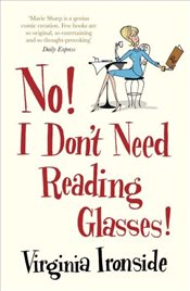 No! I Dont Need Reading Glasses - Ironside, Virginia