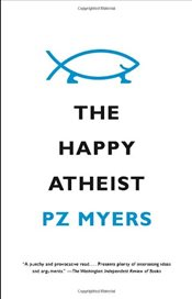 Happy Atheist - Myers, Pz