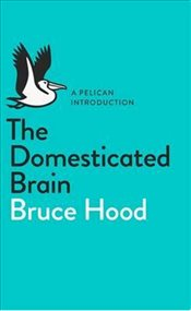 Domesticated Brain  - Hood, Bruce