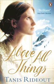 Above All Things - Rideout, Tanis