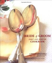 Bride and Groom Cookbook - Corpening Barber, Mary