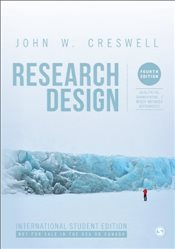 Research Design (International Student Edition): Qualitative, Quantitative, and Mixed Methods Approa - Creswell, John W.