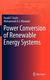 Power Conversion of Renewable Energy Systems - Fuchs, Ewald