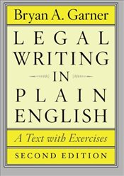 Legal Writing in Plain English 2e : A Text With Exercises  - Garner, Bryan