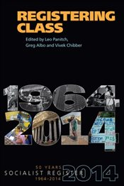 Registering Class : Socialist Register 2014 - Panitch, Leo