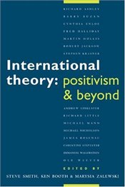 International Theory : Positivism and Beyond - Booth, Ken
