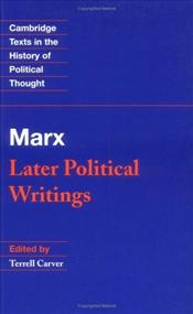 Marx : Later Political Writings - Marx, Karl