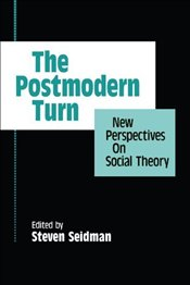 Postmodern Turn : New Perspectives on Social Theory - SEIDMAN,