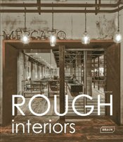 Rough Interiors - Kramer, Sibylle