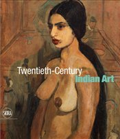 Twentieth-Century Indian Art - Mitter, Partha